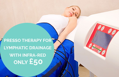 Pressotherapy for Lymphatic drainage with infra-red technology to clear toxins speed up metabolism and enhance fat mobilisation. £50